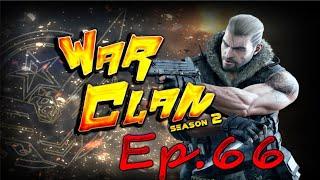 WAR CLAN SS2 EP:66 By Startos