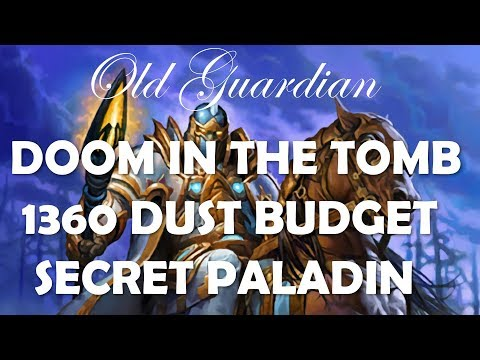 1360 Dust Budget Secret Paladin Deck Guide And Gameplay (Hearthstone Doom In The Tomb)