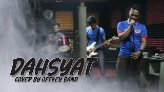 Mojo - Dahsyat Cover By Offkey Band