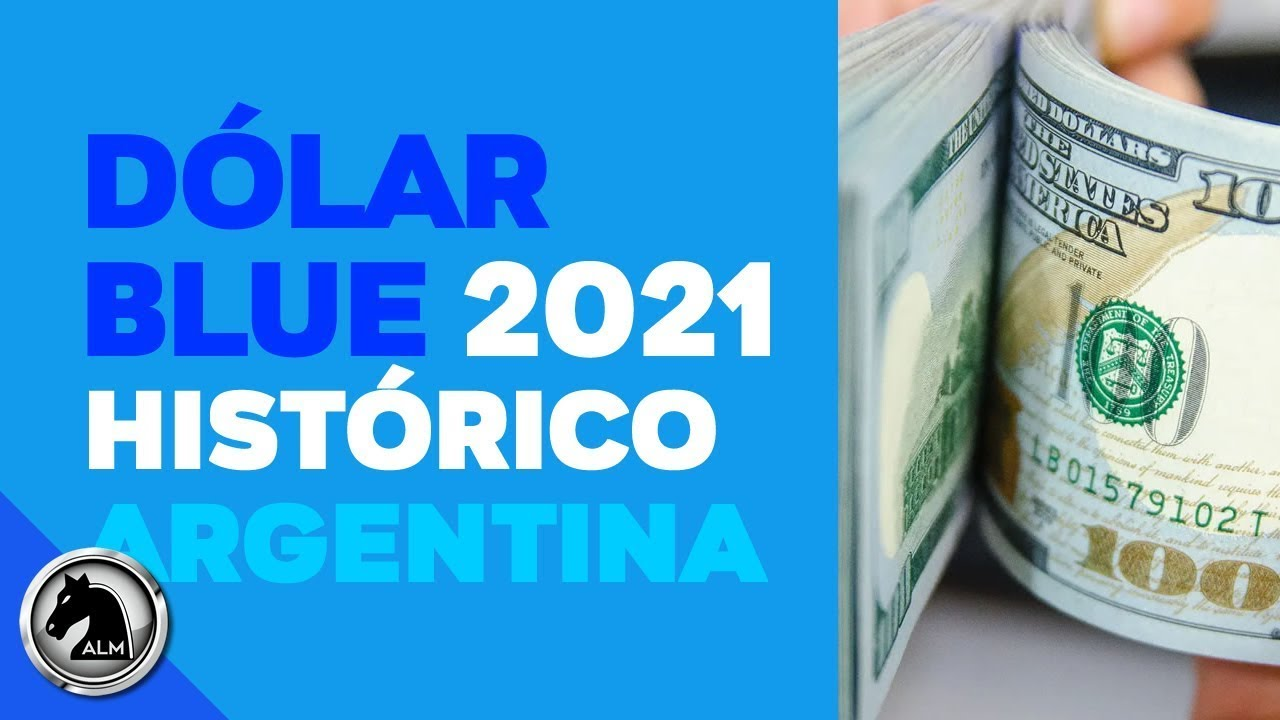 💸 DOLAR BLUE HISTORICO 2021 ⚠️ [PRECIO RÉCORD del Blue!] Ajedrez Life Markets