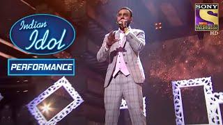 Mohit ने दिया एक शानदार Performance 'Main Jahaan Rahoon' पे!   Indian Idol