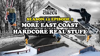 LINE Traveling Circus 12.1 - More East Coast Hard Core Real Stuff Part 3