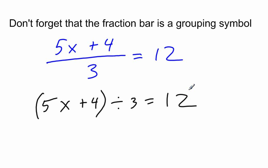 The Fraction Bar Is A Grouping Symbol Youtube