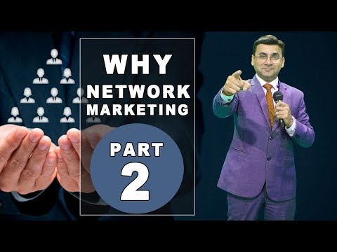 Why MLM? Lalit Arora Explains The Importance Of Network Marketing Very Impressively