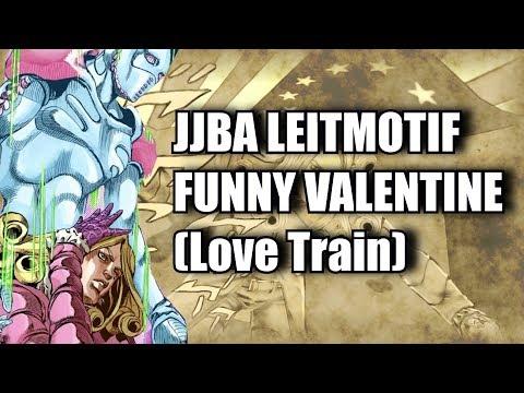 JJBA LEITMOTIF Funny Valentine (Love Train)