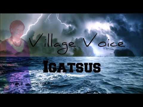 Village Voice - Igatsus