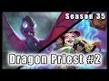 Hearthstone S35 - Dragon Priest #2 - Eater of Secrets FTW?!