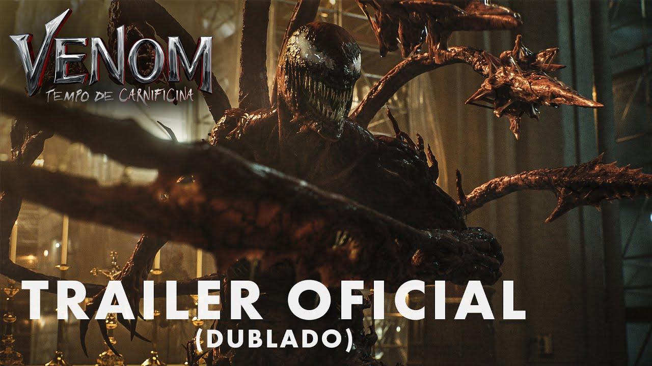 Venom: Tempo de Carnificina | Trailer Oficial Dublado | 07 de outubro exclusivamente nos cinemas.