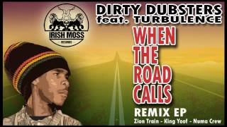 01 Dirty Dubsters - When the Road Calls (Original) [Irish Moss Records]