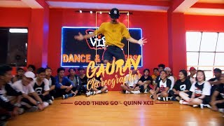 Good thing go- Quinn XCII/ Dance Choreography by Gaurav o.i.d