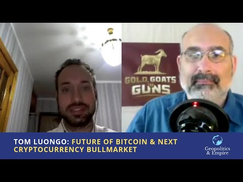 Tom Luongo: The Future of Bitcoin and the Next Cryptocurrency Bullmarket