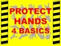 Protect Your Hands - Four Basics - Safety Training Video - Avoid Hand Injuries
