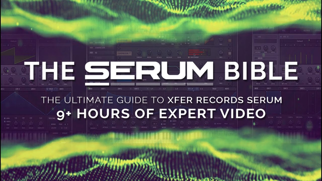 ADSR Sounds The Serum Bible TUTORIAL - Freshstuff4you