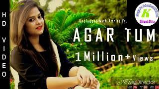 Gambar cover Agar Tum Mil Jao | Unplugged With Amrita Ft. Nabs & Saroj | Zeher