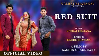 RED SUIT - NEERAJ KHATANA    BHOLU BHATI    DREAM GIRL AANCHAL    Latest Haryanvi Song 2020