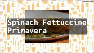 Recipe Spinach Fettuccine Primavera