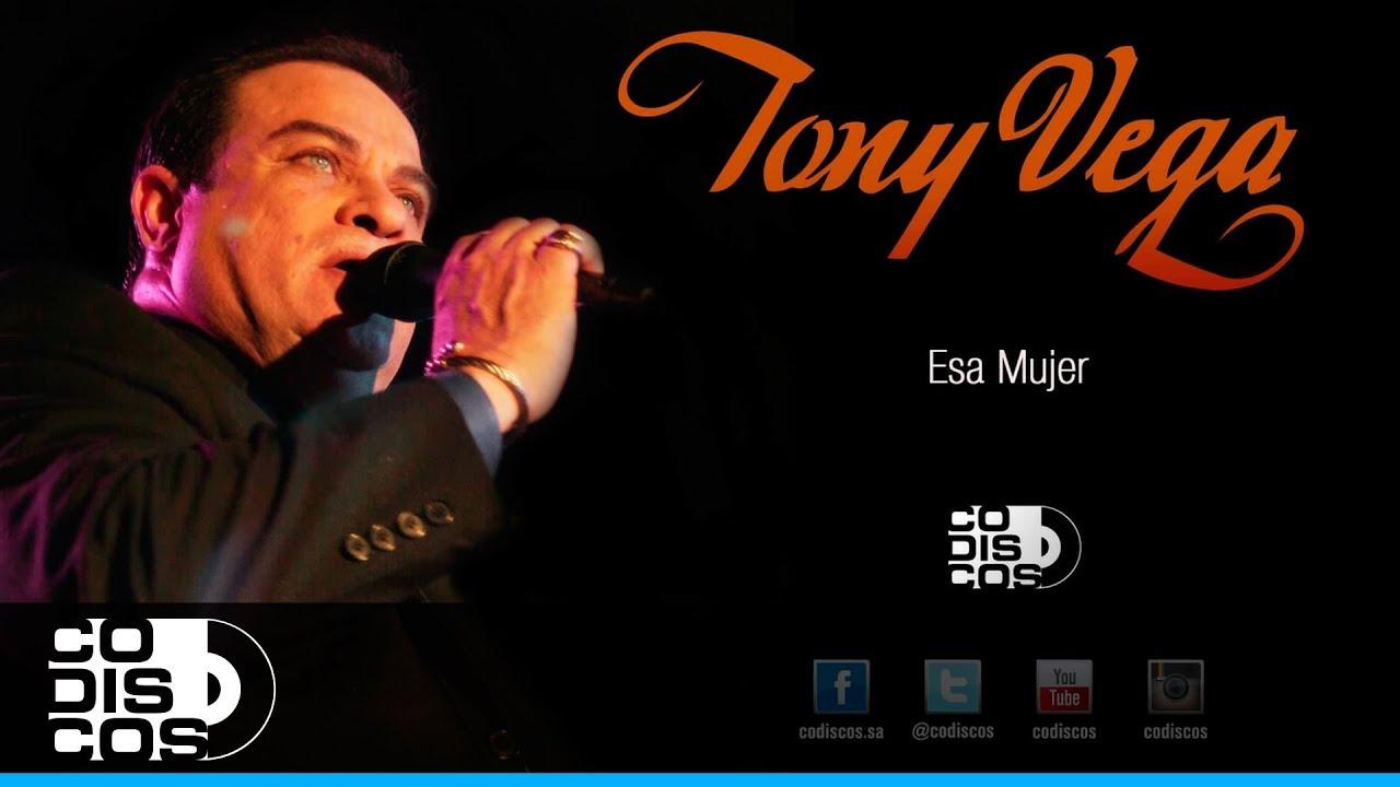 Esa Mujer, Tony Vega - Audio - YouTube