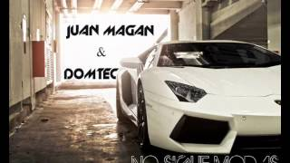 Juan Magan - No sigue Modas (Domtec Mambo Remix)