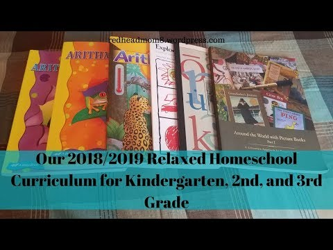 Our 2018/2019 Relaxed Homeschool Curriculum for Kindergarten, 2nd, and 3rd Grade