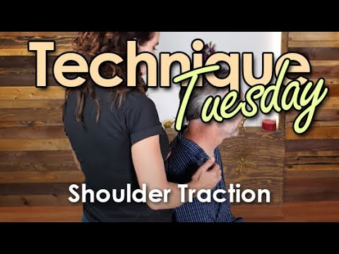 Technique Tuesday - Shoulder Traction