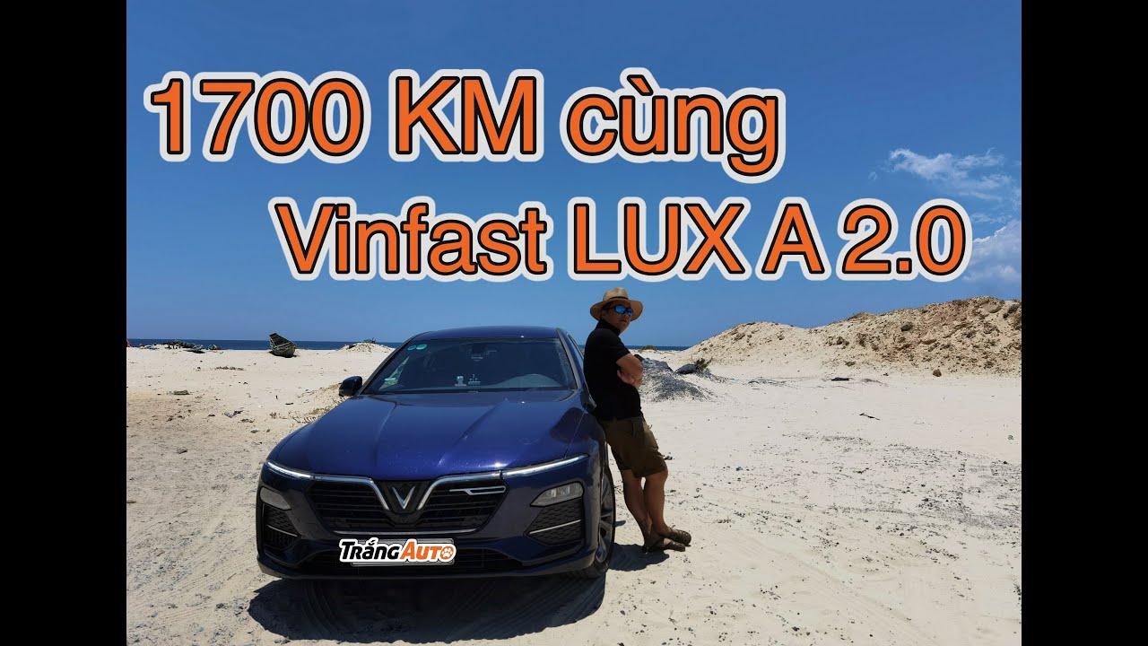 1700km cùng Vinfast LUX A 2.0 - mình đã mua được một món hời.