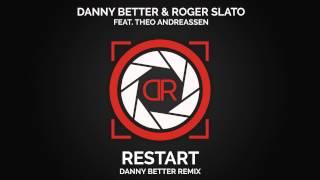 Danny Better & Roger Slato Feat. Theo Andreassen  Danny Better Remix