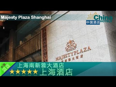 Majesty Plaza Shanghai - Shanghai Hotels, China