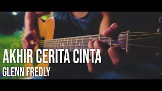 Download Lagu Akhir Cerita Cinta Fingerstyle Guitar (Glenn Fredly) mp3