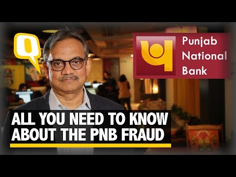 Punjab National Bank Fraud: What, Where & How? | The Quint