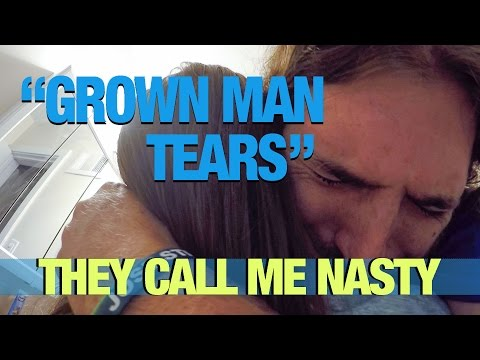 They Call Me Nasty VLOG // GROWN MAN TEARS!