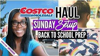 COSTCO FOOD HAUL | SUNDAY SETUP | BACK TO SCHOOL 2018 PREP