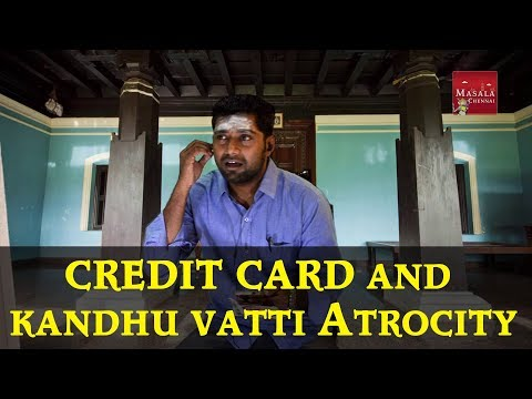 Bank Credit card and Kandhu vatti Atrocity - Funny tamil Spoof