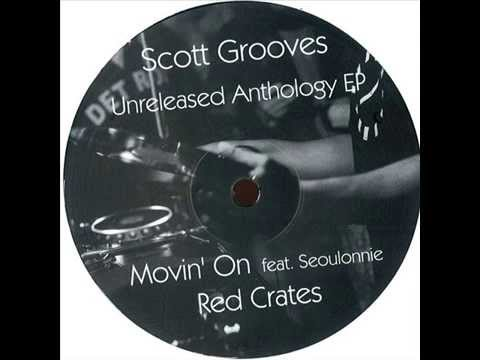 Scott Grooves  -  Movin' On feat. Seoulonnie
