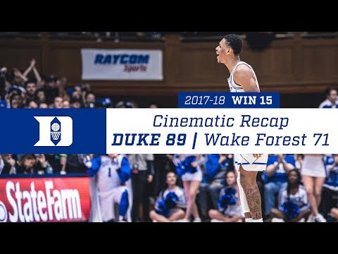 Cinematic Recap: Duke 89, Wake Forest 71 (1/13/18)