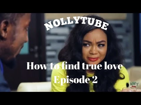 Download HOW TO FIND TRUE LOVE SEASON 2 -(Trending New Movie)2021 Latest Nigerian Nollywood Movie