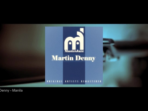 MasterJazz: Martin Denny (Full Album)