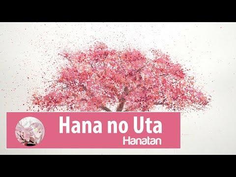 Hana no Uta (Flower Song ) - Hanatan ♫ Lyric•Kara•Engsub•Vietsub