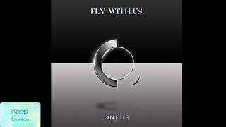 Oneus (원어스) ('the 3rd mini album'[fly with us]) audio track list: 1. intro : fly me to the moon 2. plastic flower (윙윙윙윙) 3. lit (가자) 4. blue sky 5. level up ...