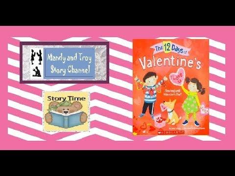 Read Aloud The Twelve Days of Valentine's
