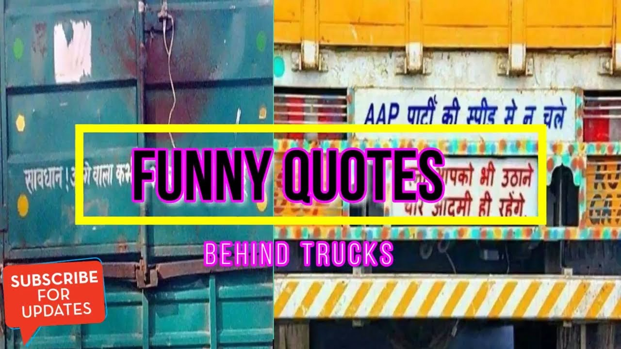 20 Funny Quotes Slogan Written Behind Indian Trucks Youtube