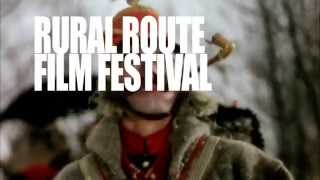 Trailer for 2014 Rural Route Film Festival
