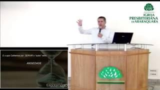 Ansiedade como fonte do nosso esgotamento - Mateus 6.33 - Rev. Alexandre Magri