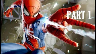 SPIDER-MAN Walkthrough Gameplay INTRO PART 1 PS4 No Commentary