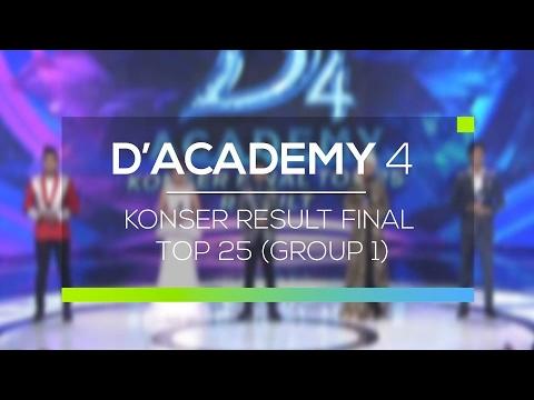 Highlight D'Academy 4 - Konser Result Final Top 25 (Group 1)