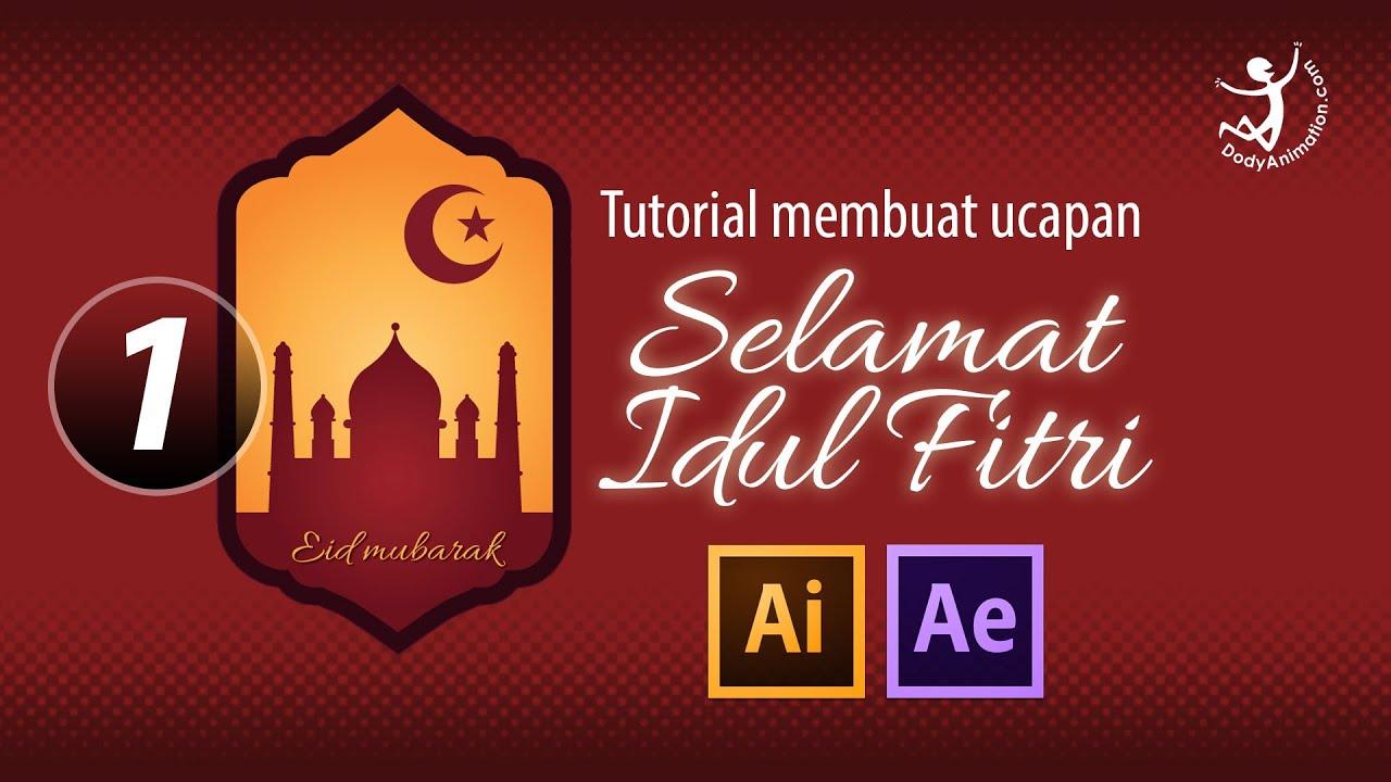 Membuat Motion Graphic Ucapan Idul Fitri Bag1