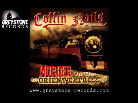 Coffin Nails 'Psycho Disease' - Murder On The Orient Express EP (Greystone Records)