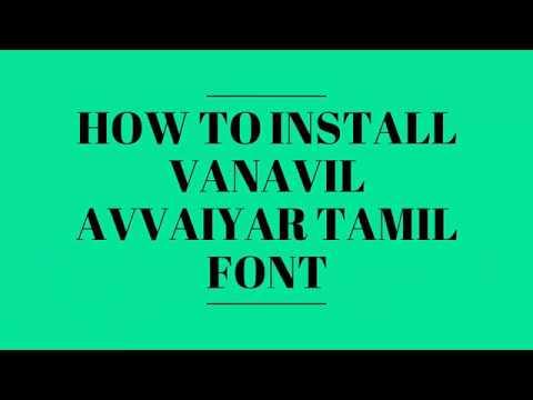 தமிழ் வானவில் அவ்வையார் Font Intallation In Your Android Mobile