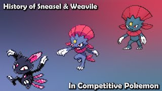 How GOOD were Sneasel & Weavile ACTUALLY? - History of Sneasel & Weavile in Competitive Pokemon