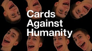 TIMEWASTERS! | Card Against Humanity