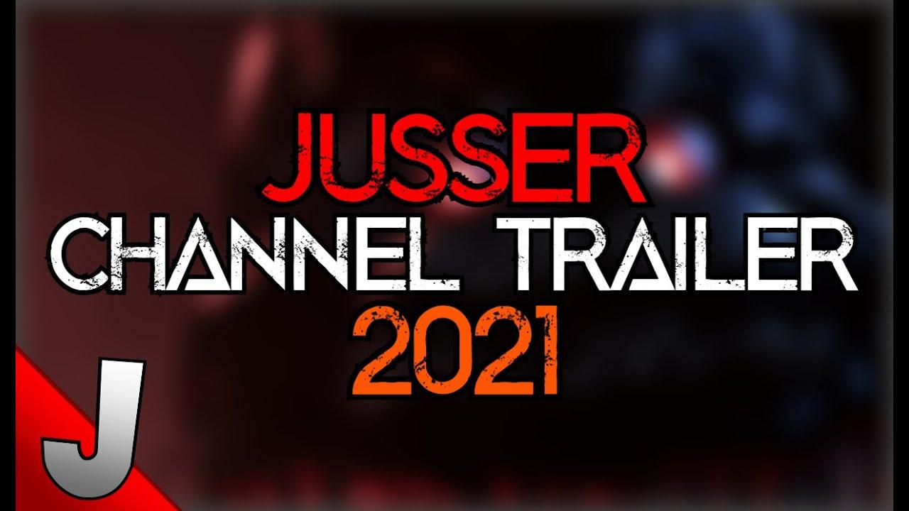 JusseR Channel Trailer 2021